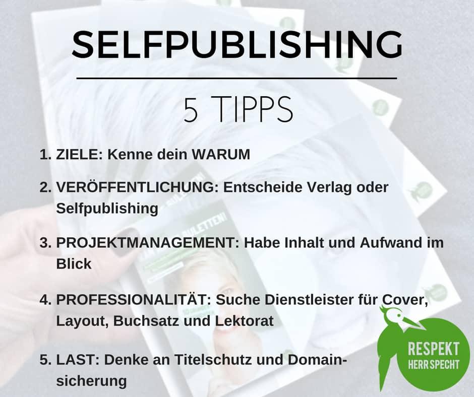Bettina-Sturm-Respekt-Herr-Specht-ran-an-die-buletten-selfpublishing-teil1-schreiben-5-Tipps (2 von 3)