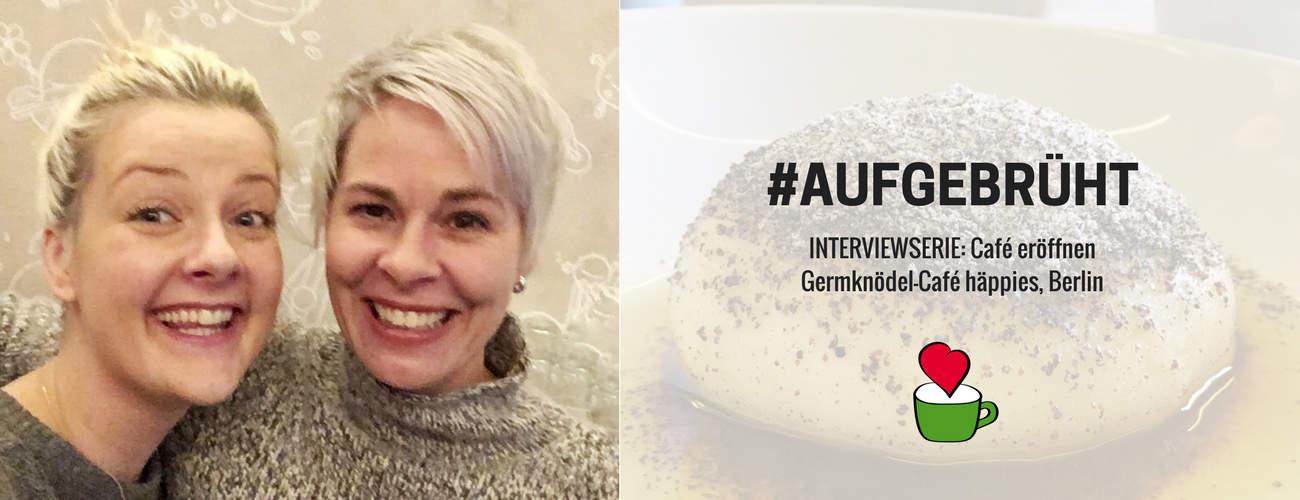 Interview #2 – Germknödel-Café häppies eröffnen: Im Gespräch mit Uli Marschner, Berlin