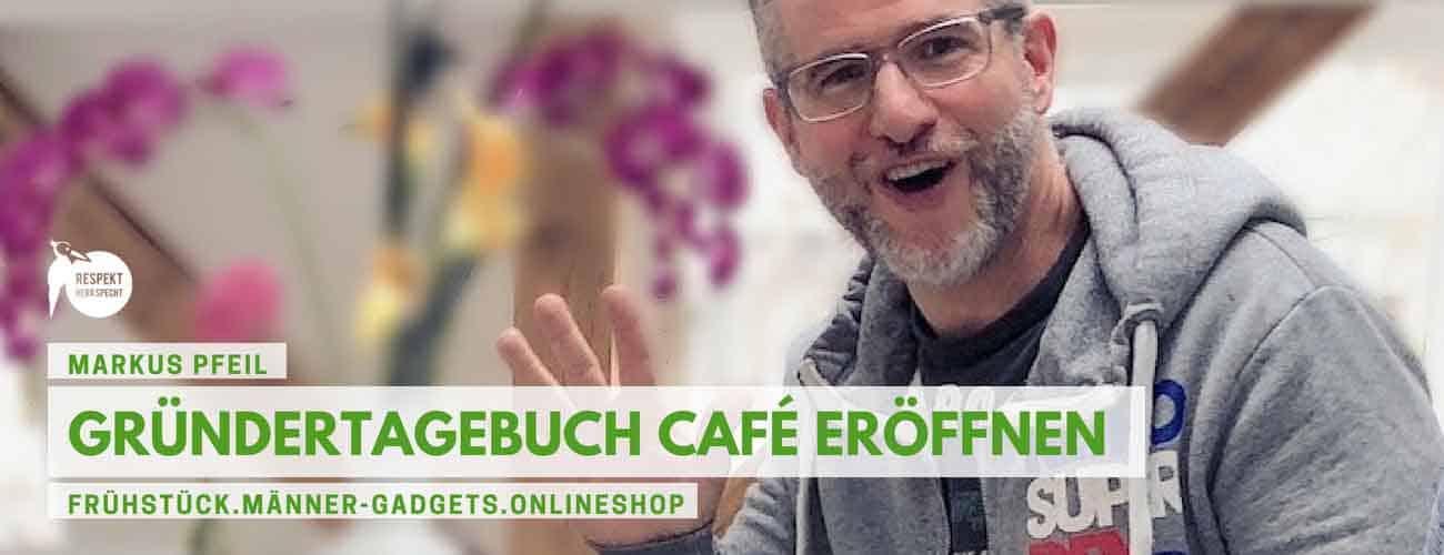 Café gründen – TAGEBUCH: Markus Pfeil und sein Frühstückscafé in München
