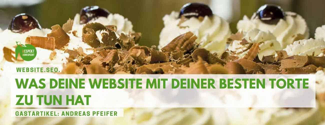 Website & SEO – Was deine Website mit deiner besten Torte zu tun hat I Gastartikel