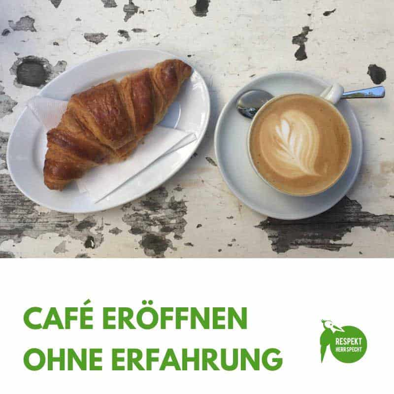 Café eröffnen ohne Erfahrung und Ausbildung. Hier rede ich Klartext, warum das Mist ist.