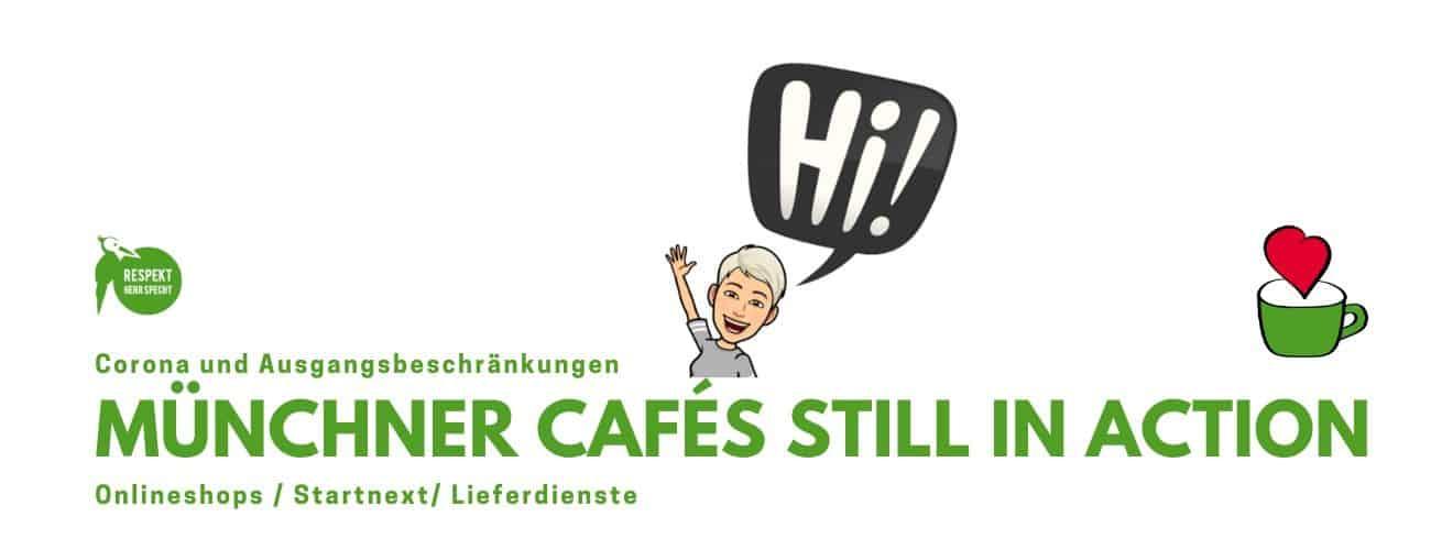 Münchner Cafés in Zeiten von Corona – So kannst du unterstützen