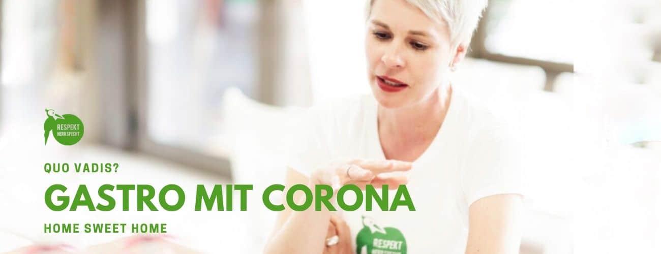 Gastro mit Corona: Home sweet home